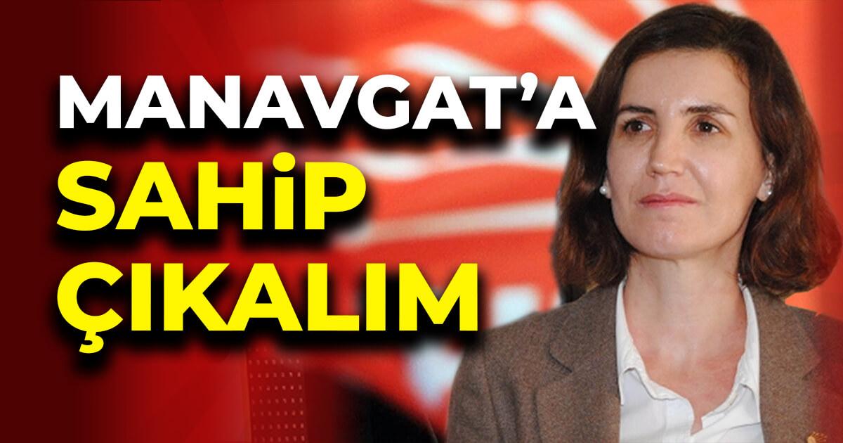 Aliye Coşar: Manavgat sahip çıkalım