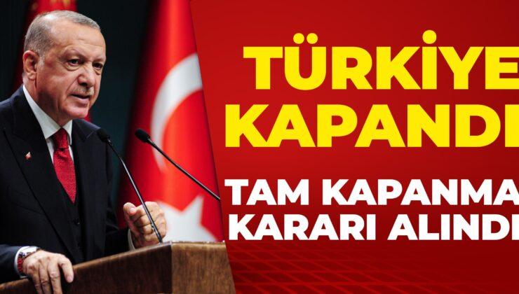 Erdoğan kabine toplantısı sonrası açıkladı: Tam kapanma uygulanacak